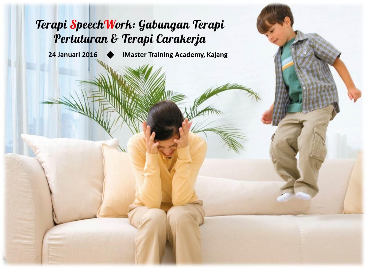 Bengkel Ibu Bapa SpeechWork Therapy : Gabungan Terapi Pertuturan dan Terapi Carakerja